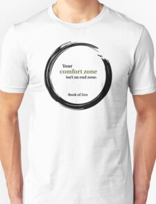 Motivational Comfort Zone Quote T-Shirt