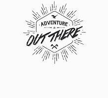 ADVENTURE IS OUT THERE black Unisex T-Shirt