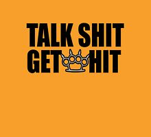 talk shit get hit Womens Fitted T-Shirt