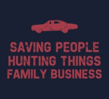 "Supernatural ""Saving People, Hunting Things, Family Business"" Kids Tee"
