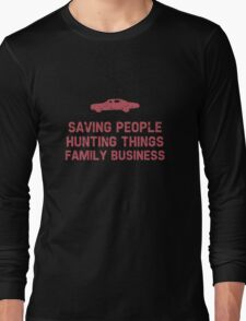 "Supernatural ""Saving People, Hunting Things, Family Business"" Long Sleeve T-Shirt"