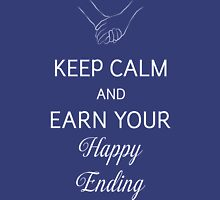 Earn Your Happy Ending Unisex T-Shirt