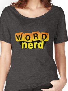 Word Nerd Women's Relaxed Fit T-Shirt