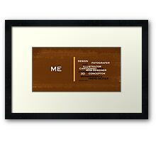 Too many skills you can do Framed Print