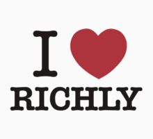 I Love RICHLY by ilvu