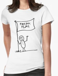 Freak flag geek funny nerd Womens Fitted T-Shirt