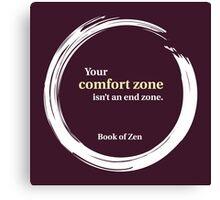 Inspirational Comfort Zone Quote Canvas Print