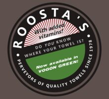 Roosta's Towels - do you know where YOURS is? T-Shirt