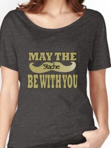 Funny black mustache may the stache be with you geek funny nerd Women's Relaxed Fit T-Shirt