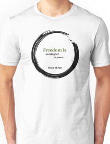 Inspirational Freedom Quote Unisex T-Shirt