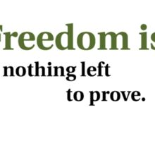 Inspirational Freedom Quote Sticker