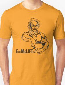 E=McLIFT - Albert Einstein - Gym Humor T-Shirt