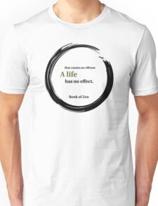 Motivational Quote About Life Unisex T-Shirt