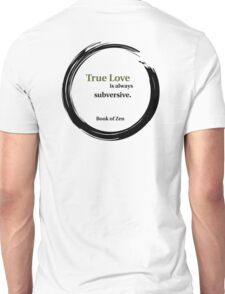 True Love Quote Unisex T-Shirt