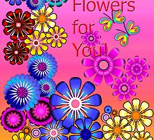 Flowers for You card by walstraasart
