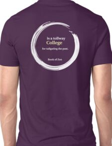 College Life Quote Unisex T-Shirt
