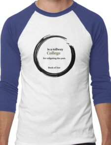College Education Quote Men's Baseball ¾ T-Shirt