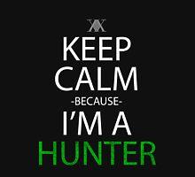 hunter x hunter keep calm because i'm a hunter anime manga shirt Unisex T-Shirt