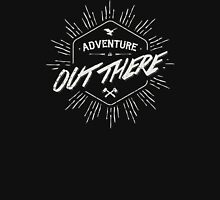 ADVENTURE IS OUT THERE white Unisex T-Shirt