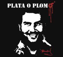 "Pablo Escobar ""Plata o Plomo"" by mqdesigns13"