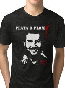 "Pablo Escobar ""Plata o Plomo"" Tri-blend T-Shirt"