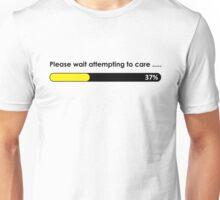 Please wait attempting to care Unisex T-Shirt
