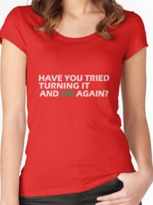Have you tried turning it off and on again geek funny nerd Women's Fitted Scoop T-Shirt