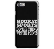 Hooray sports win points geek funny nerd iPhone Case/Skin