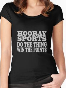 Hooray sports win points geek funny nerd Women's Fitted Scoop T-Shirt