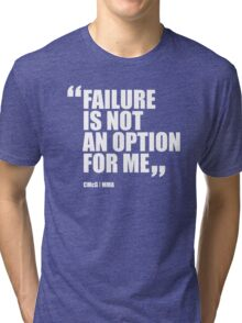 Conor McGregor - Quotes [Failure] Tri-blend T-Shirt