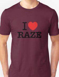 I Love RAZE T-Shirt