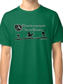 ArcheAge Trade Runners do it slowly Classic T-Shirt