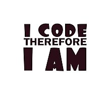 I code therefore i am geek funny nerd Photographic Print
