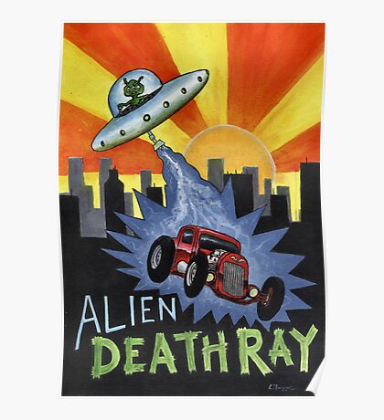 Alien Death Ray Poster