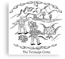 TwoLegs Come Canvas Print