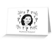 Flitzy Discovers 'The Question'! Greeting Card