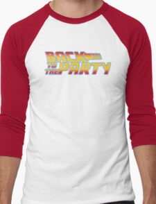 Back to the Party !  Men's Baseball ¾ T-Shirt