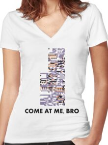 MissingNo - Come at me bro Women's Fitted V-Neck T-Shirt