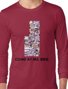 MissingNo - Come at me bro Long Sleeve T-Shirt
