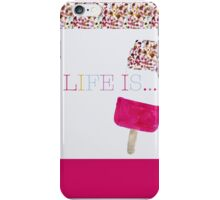 Life is Fab! iPhone Case/Skin