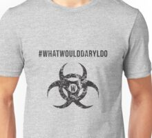 Walking Dead • What Would Daryl Do? Unisex T-Shirt