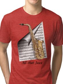 All That Jazz Tri-blend T-Shirt