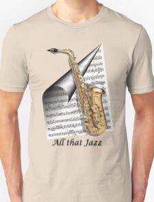All That Jazz Unisex T-Shirt