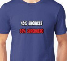 Half Engineer / Half Superhero Unisex T-Shirt