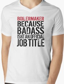 Funny 'Boilermaker Because Badass Isn't an official Job Title' T-Shirt T-Shirt