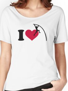 I love Pole vault Women's Relaxed Fit T-Shirt