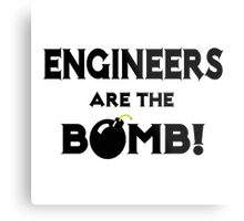 Engineers Are The Bomb! Metal Print