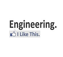 Engineering.  I Like This. by TKUP22