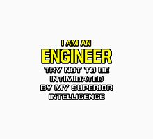 Engineer .. Superior Intelligence Unisex T-Shirt