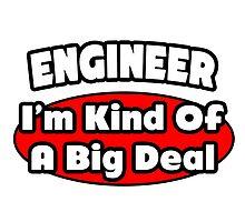 Engineer ... Kind of a Big Deal by TKUP22